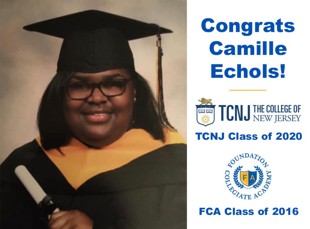 Congratulations to Camille Echols, FCA Class of 2016 and TCNJ Class of 2020!