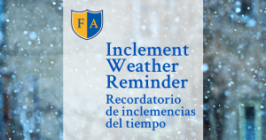 Inclement Weather Reminder