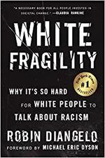 White Fragility - Robin J Diangelo