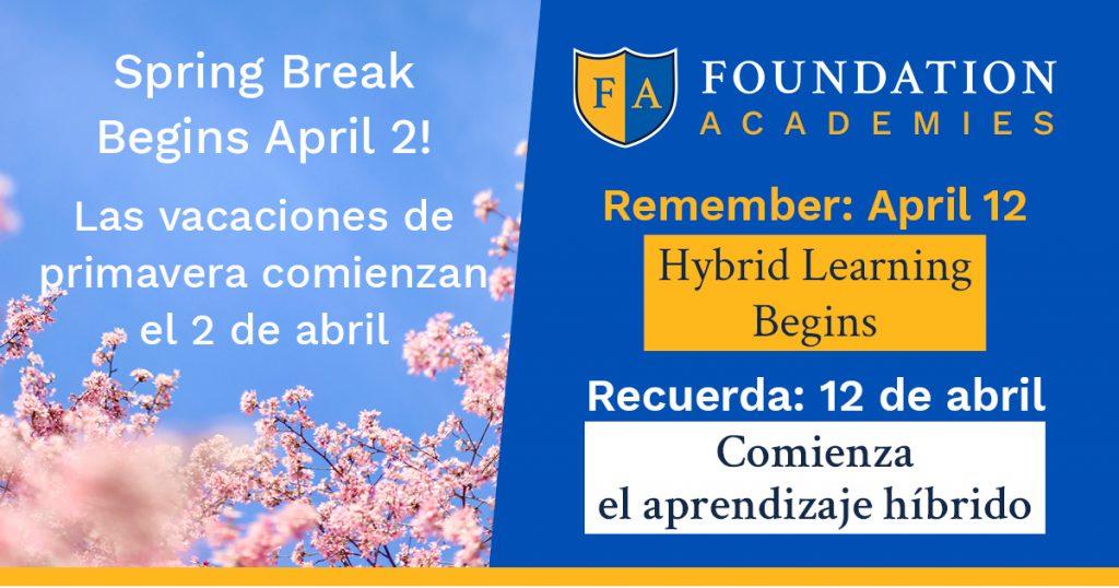 Spring Break April 2-9 and Hybrid Learning Begins April 12!