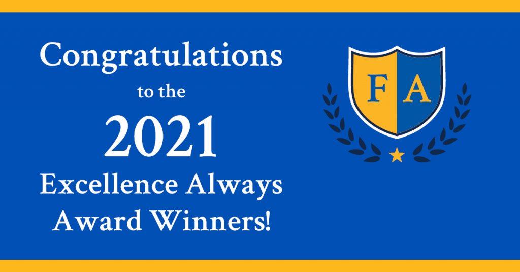 Excellence Always Award Winners 2021