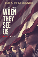 When They See Us - Ava Duvernay